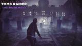 """Shadow of the Tomb Raider, guide DLC """"Le cauchemar"""" : soluce de la mission et du nouveau tombeau"""