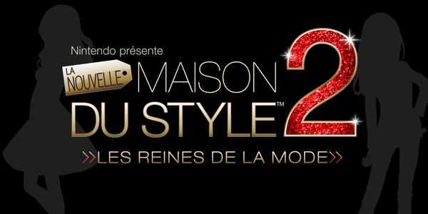 La nouvelle maison du style 2 les reines de la mode sur nintendo 3ds jeux - Astuce la nouvelle maison du style ...
