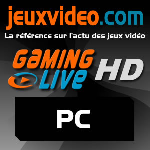 Gaming Live PC HD - JeuxVideo.com
