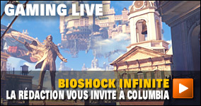 gaminglive : Bioshock Infinite : La rédaction vous invite à Columbia