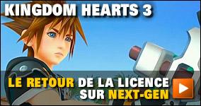 Kindgom Hearts 3: Le retour de la licence sur next-gen