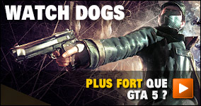 Watch Dogs, plus fort que GTA 5 ?