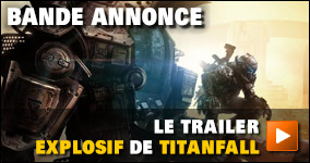 Le trailer explosif de Titanfall
