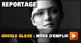 Google Glass : mode d'emploi