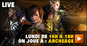 Lundi De 16h à 18h on joue à :  ArcheAge