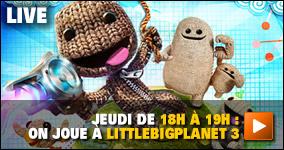 Jeudi de 18h à 19h : On joue à LittleBigPlanet 3