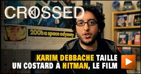 Karim Debbache taille un costard à Hitman, le film