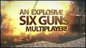Bandes-annonces : Six-Guns - Trailer multijoueur
